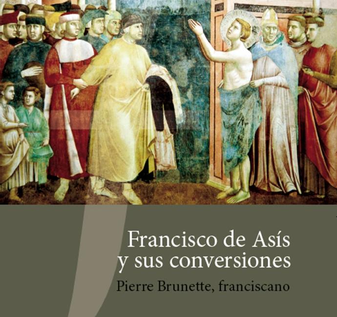 FRANCISCO DE ASIS Y SUS CONVERSIONES
