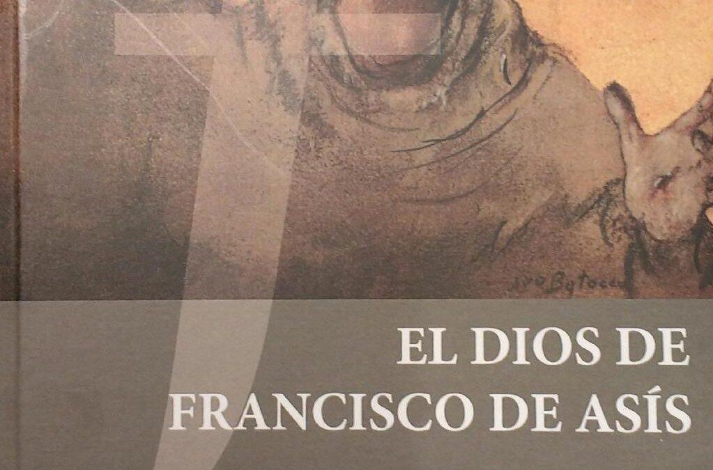 """""""EL DIOS DE FRANCISCO DE ASIS"""""""